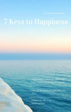 7 Keys to Happiness by NehaGunnoo26