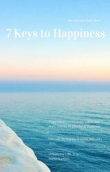 7 Keys to Happiness by NehaGunnoo26