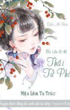 Ba Lần Đi Thi Thái Tử Phi - Mậu Lâm Tu Trúc by bongxinh142