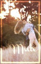 Mute    ✔️ by goodgirl21