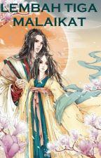 Lembah Tiga Malaikat (San Seng Men) -  Wo Lung Shen by JadeLiong