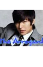 THE ARROGANT by one021