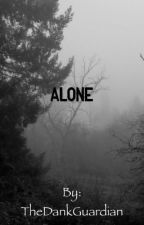 Alone by TheDankGuardian