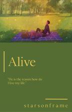 Alive. by zahraulmufidah