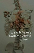 problemy skeleton clique by elennee