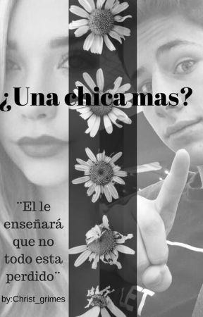 ¿Una Chica Mas?  Juanpa Zurita  by christ_grimes