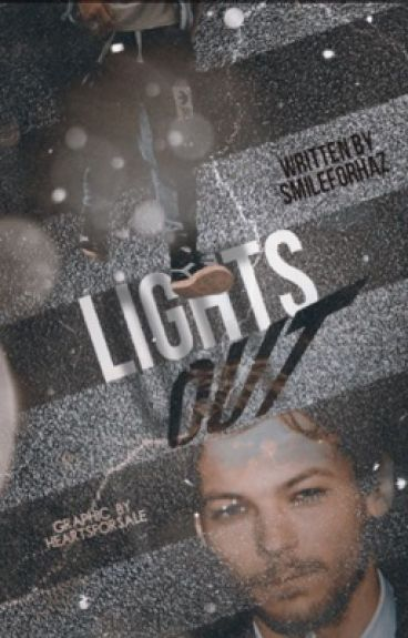 Lights out ☆ Larry stylinson