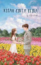 Kisah Cinta Elina by elffismee