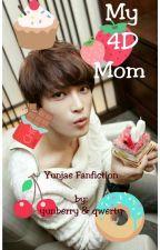 My 4D Mom (Yunjae Fanfiction) by KsatriaBajaBintang