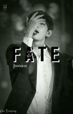 FATE [Kim Taehyung Fanfiction] by JinnieJean