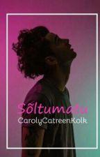 Sõltumatu (Matt Healy) by CarolycatreenKolk