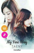 My Fine Way by CattyWyn