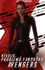 Některé problémy fanoušků Avengers by AlexAvengers