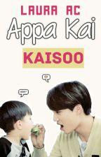 Appa Kai. [KaiSoo] by LauraAC333