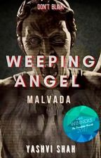 Weeping Angel: Malvada (Book 1 of the Weeping Angel Series) by ThatGirlBoss
