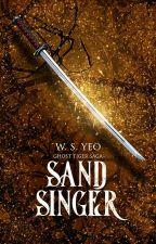 Sand Singer (Ghost Tiger Saga, #2) by Mabataki