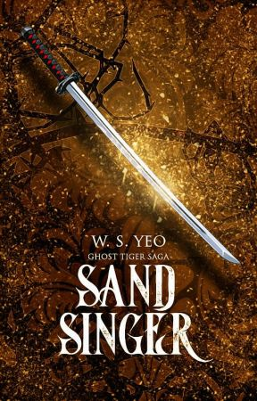 Sand Singer (Ghost Tiger Saga: Book Two) by Mabataki