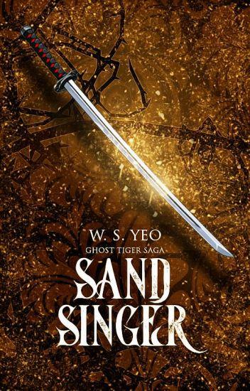 Sand Singer (Ghost Tiger Saga, #2)