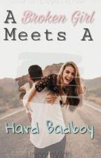 a broken girl meets a hard badboy by unicornvilde