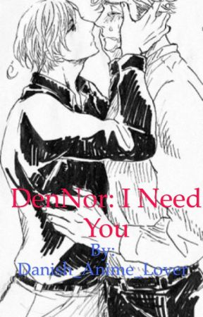 DenNor: I need you by Danish_Anime_Lover