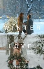 Winter Love (A Hayes Grier Love Story) ~Sequel for Summer Love~ by Teeshafaris