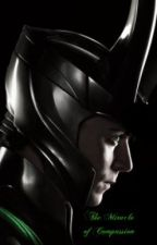 The Miracle of Compassion (Loki Fanfic) by ILoveIntelligentGuys