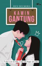 KAWIN GANTUNG (END) by Rex_delmora