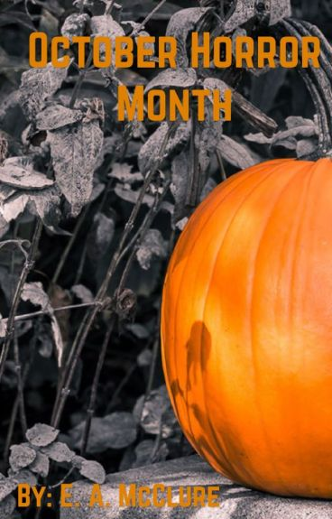 October Horror Month  by Willowwish