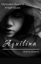 Aquilina (The Zernaelle Series 1) by sappydramas
