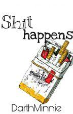 Shit Happens ✏ Reylo AU  by DarthMinnie