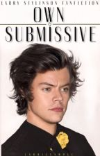 Own Submissive •l.s ABO•  by Larriexample