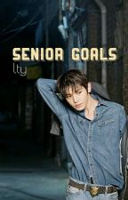 ♚Senior Goals //lty by itsabouttogo