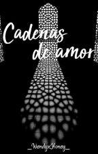 Cadenas de amor[Goldentrap] by LookingStarsForYou