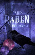 Das Jahr der Raben, Chroniken der Jäger 1 by docMaple