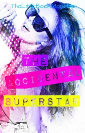Life of an Accidental Superstar (Complete) by TheLittleBookMonster