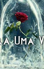 Era Uma Vez by Dream_Divergent