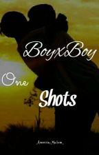 BoyxBoy One shots by _Amnesia_Malum_