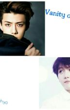 Vanity Of Love by SeBaek_Empire