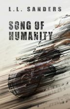 Song of Humanity by LLSanders
