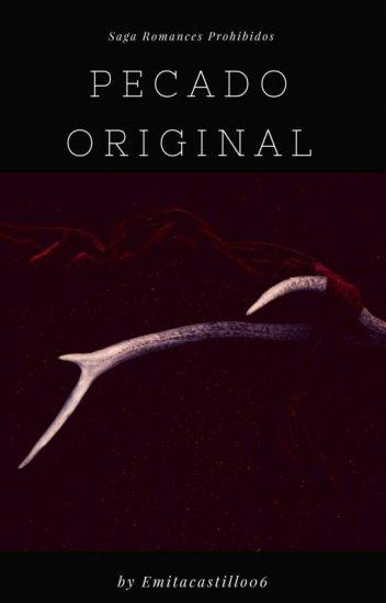 Pecado Original © (Terminada, En Edición)