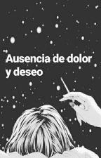 Ausencia de dolor y deseo  by AdrianaGCardona