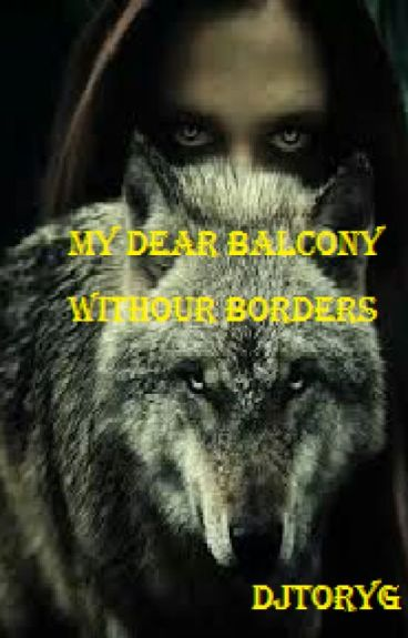 my dear balcony