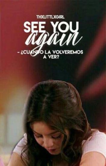 See You Again || Luna Valente || Soy Luna