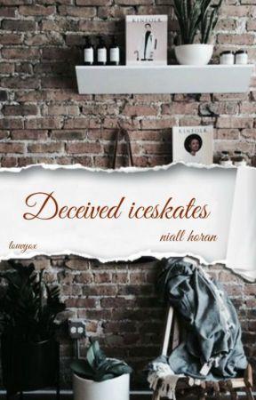 DECEIVED ICESKATES | N.H ✔️ by louvyox