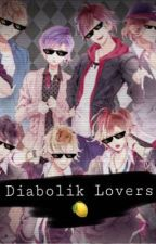 Diabolik Lovers Lemons [ON HOLD] by Ayatooooo