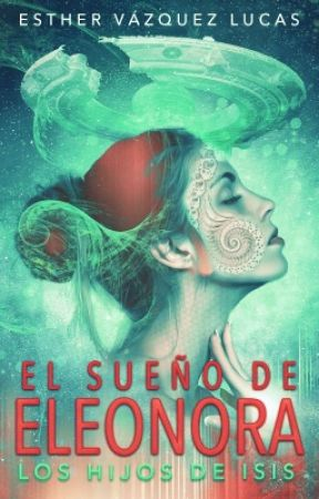 El Sueño de Eleonora by EstherVzquez