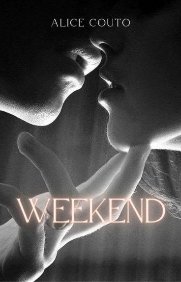 Weekend [Harry Styles fanfic] [PT] ~ editando ~