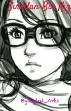 Sıradan Bir Kız  by Eylul_Arts