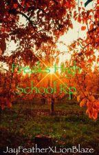 Freaks High School RP by JayFeatherXLionBlaze