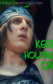 Keep Holding On Short Story (Jacky Vincent/Fallin In Reverse Story) by XIdobelieveinfairies